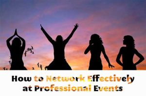 Network Effectively at Professional Events
